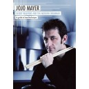 Jojo Mayer: Secret Weapons For The Modern Drummer - A Guide To H