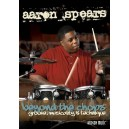 Aaron Spears: Beyond The Chops - Groove, Musicality And Techniqu
